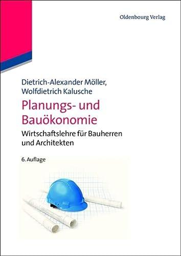 Planungs- und Bauökonomie: Dietrich-Alexander M�ller