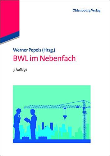 BWL im Nebenfach. - Pepels, Werner (Hrsg.)