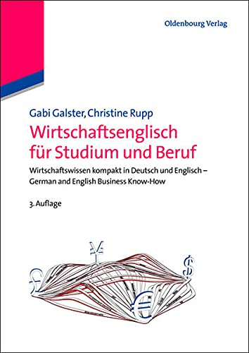 9783486726558: Wirtschaftsenglisch für Studium und Beruf: Wirtschaftswissen kompakt in Deutsch und Englisch - German and English Business Know-How