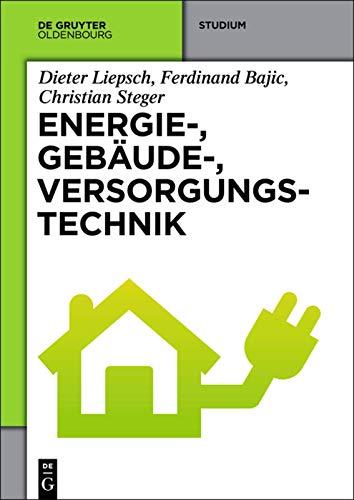 9783486727692: Energie-, Gebäude-, Versorgungstechnik (German Edition)