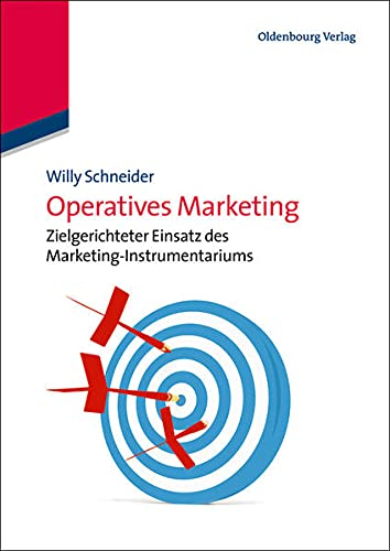 9783486733112: Operatives Marketing: Zielgerichteter Einsatz des Marketing-Instrumentariums