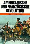 9783486760828: Geschichte in Quellen, 7 Bde., Amerikanische und Französische Revolution