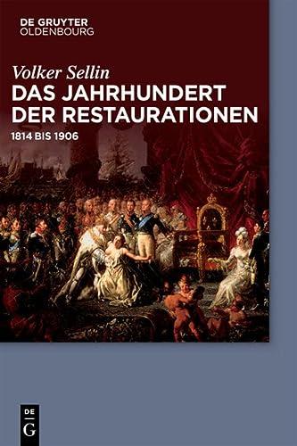 9783486765045: Das Jahrhundert der Restaurationen: 1814 bis 1906