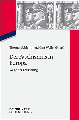 9783486778434: Der Faschismus in Europa: Wege Der Forschung (Zeitgeschichte Im Gespräch) (German Edition)