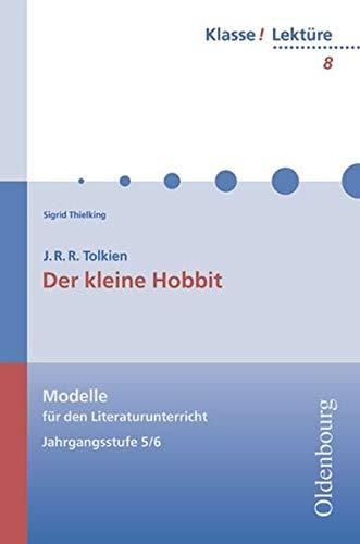 9783486808087: J.R.R. Tolkien, Der kleine Hobbit: Modelle für den Literaturunterricht 5-10