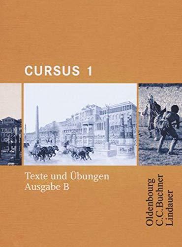 Cursus - Ausgabe B. Dreibändiges Unterrichtswerk für