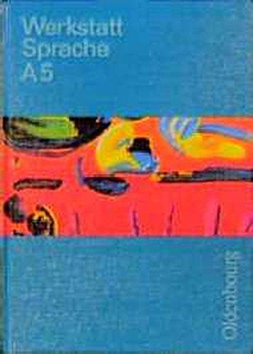 9783486866155: Werkstatt Sprache - Ausgabe A. Für Baden-Württemberg: Werkstatt Sprache, Ausgabe A, Bd.5, Sprachbuch für das 5. Schuljahr