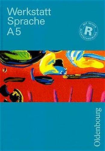9783486867152: Werkstatt Sprache, Ausgabe A, neue Rechtschreibung, Bd.5, Sprachbuch für das 5. Schuljahr