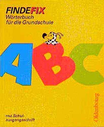 9783486868074: Findefix, neue Rechtschreibung, Mit Schulausgangsschrift