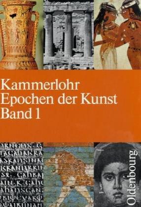 9783486875010: Epochen der Kunst, 5 Bde., Bd.1, Altertum