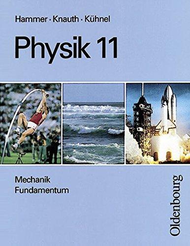 9783486875652: Physik, 11. Jahrgangsstufe, Mechanik Fundamentum