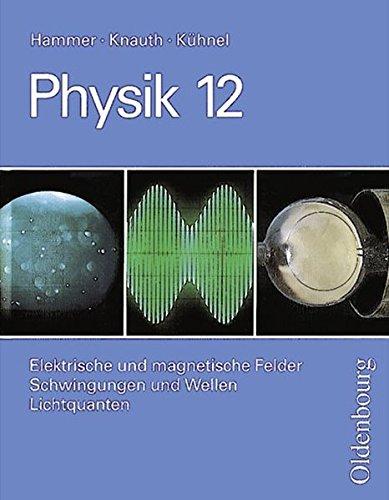 9783486875669: Physik Grundkurse, Neubearbeitung, 12. Jahrgangsstufe