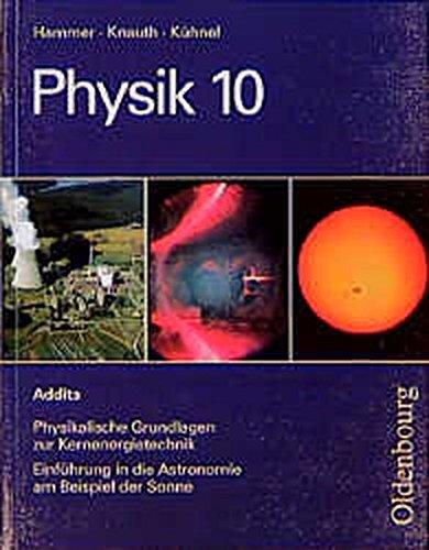 9783486875768: Physik 10 A. Addita 1.