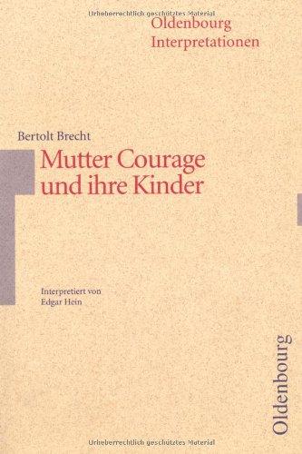 9783486886658: Oldenbourg Interpretationen, Bd.66, Mutter Courage und ihre Kinder