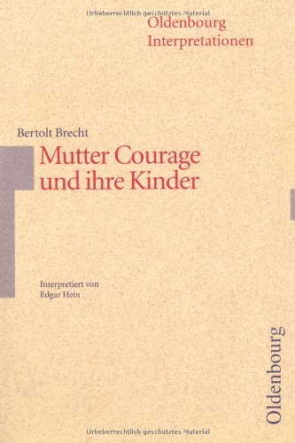 9783486886658: Mutter Courage und ihre Kinder. Interpretationen.