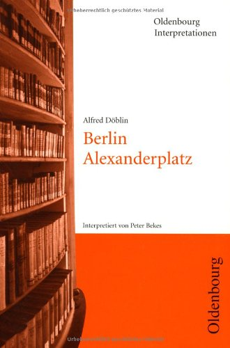9783486886733: Döblin: Berlin Alexanderplatz. Interpretationen.