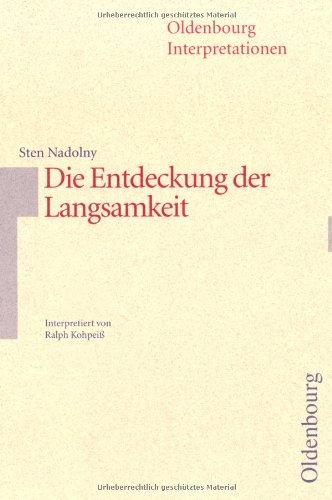 9783486886764: Oldenbourg Interpretationen, Bd.77, Die Entdeckung der Langsamkeit