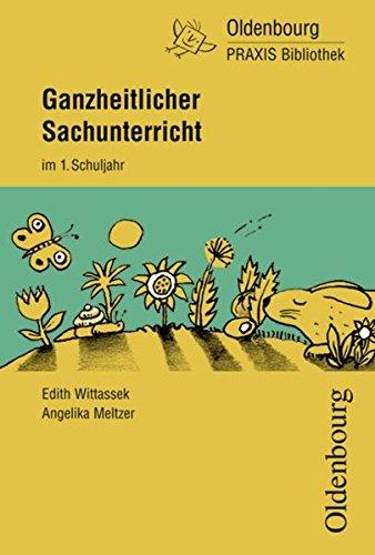 Basispaket 1./2. Schuljahr / Ganzheitlicher Sachunterricht im: Angelika,Wittassek, Edith,Langer, Andreas