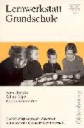 Lernwerkstatt Grundschule. Schwerpunkt: Deutsch/ Sachunterricht.: Kirsa Hinrichs; Sabine