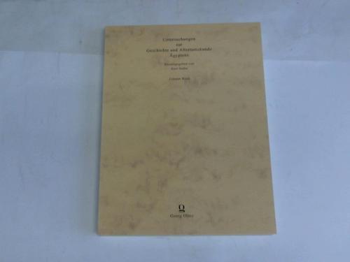 Untersuchungen zur Geschichte und Altertumskunde Ägyptens, Herausgegeben: Sethe, Kurt (Hg.)