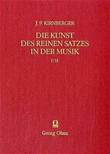 Die Kunst des reinen Satzes in der Musik: Johann Ph. Kirnberger