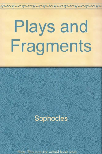 Plays and Fragments (2 Volumes)