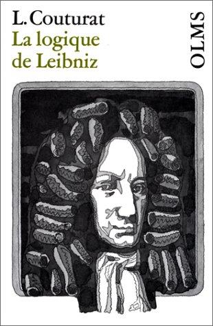 9783487023816: La logique de Leibniz : D'après des documents inédits
