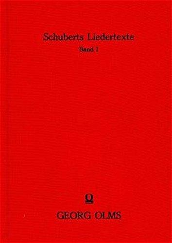 Texte seiner einstimmig und mehrstimmig komponierten Lieder und ihre Dichter. 2 Bände: ...