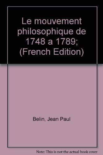 9783487048222: Le mouvement philosophique de 1748 � 1789;