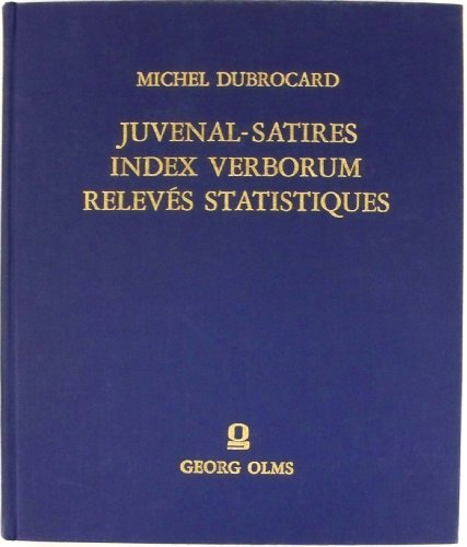 Juvenal-Satires. Index verborum. Relevés statistiques: Dubrocard, Michel