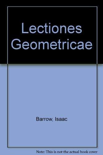 Lectiones Geometricae: Barrow, Isaac