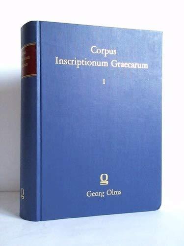 9783487062877: Corpus inscriptionum Graecarum. Band I