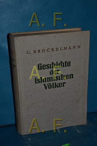 9783487063430: Geschichte der islamischen Völker und Staaten (Livre en allemand)