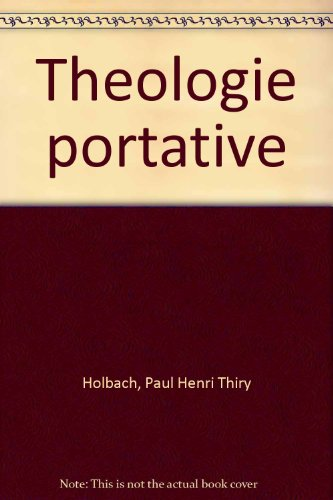 Théologie portative.: D'Holbach, Paul-Henri Thiry: