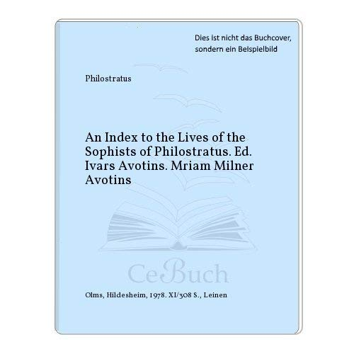 """Index to the """"Lives of the Sophists"""": Ivars Avotins, Miriam"""