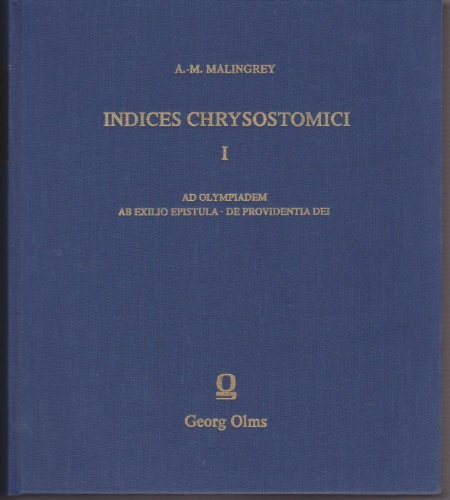 Indices Chrysostomici, Ed. A.-M. Malingrey. Band 1: Chrysostomus