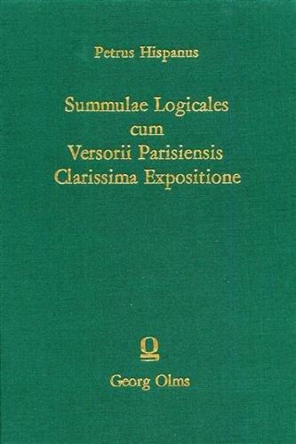 Summulae Logicales cum versorii Pariensis Clarissima Expositione,: Petrus Hispanus (i.e. Pedro ...