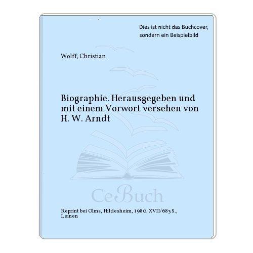 9783487069593: Biographie (Gesammelte Werke / Christian Wolff)
