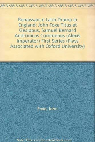 9783487072067: Renaissance Latin Drama in England: John Foxe