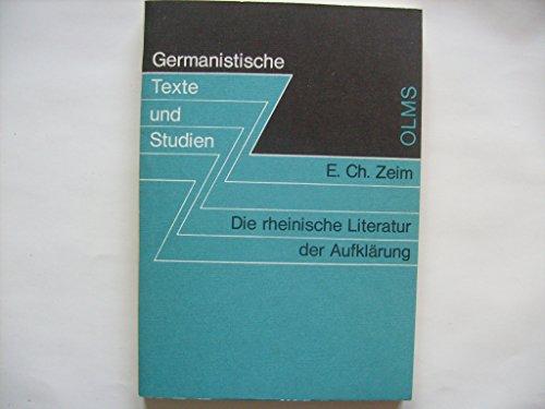 9783487072265: Die rheinische Literatur der Aufkl�rung (K�ln und Bonn) (Germanistische Texte und Studien)