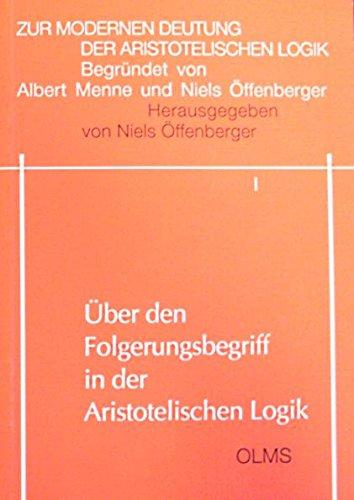 9783487072654: Zur modernen Deutung der aristotelischen Logik