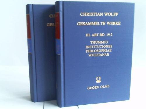 Institutiones philosophiae Wolfianae, 2 Bände.: Thümmig, Ludwig Philipp