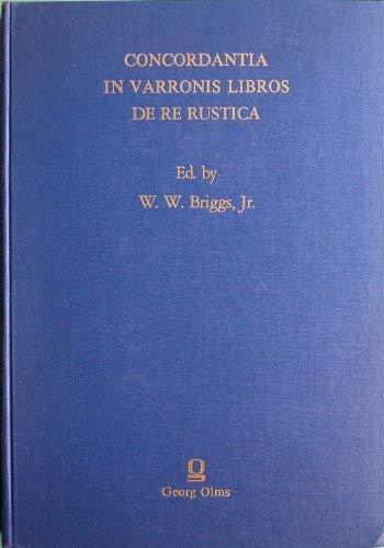 9783487073019: Varro: Concordantia in Varronis Libros de re Rustica (Alpha-Omega, Series A) (Latin Edition)