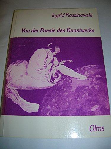 9783487076034: Von der Poesie des Kunstwerks: Zur Kunstrezeption um 1900 am Beispiel der Malereikritik der Zeitschrift