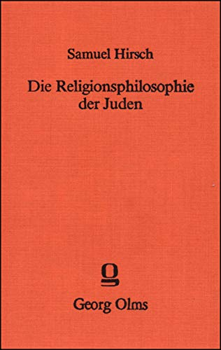 Die Religionsphilosophie der Juden, oder das Prinzip der jüdischen Religionsanschauung. - Hirsch, Samuel