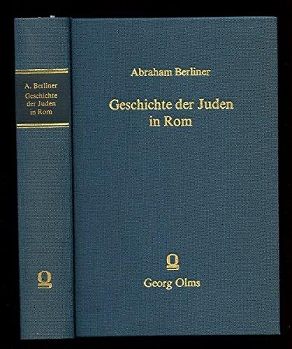 9783487079561: Geschichte Der Juden in ROM Von Der Altesten Zeit Bis Zur Gegenwart