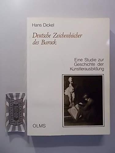 9783487079578: Deutsche Zeichenbücher des Barock: Eine Studie zur Geschichte der Künstlerausbildung (Studien zur Kunstgeschichte) (German Edition)