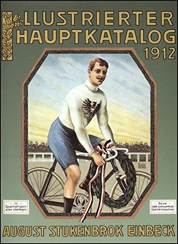9783487080475: Illustrierter Hauptkatalog I 1912. August Stukenbrok, Einbeck