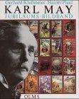 Karl May. Biographie in Dokumenten und Bildern: Klußmeier, Gerhard/Plaul, Hainer