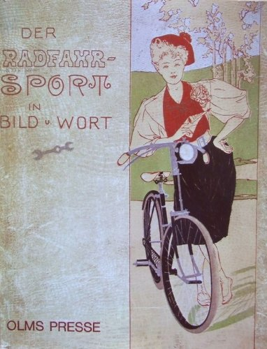 Der Radfahrsport in Bild und Wort: Salvisberg, Paul von (Hrsg.)